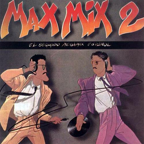 MAX-MIX-2