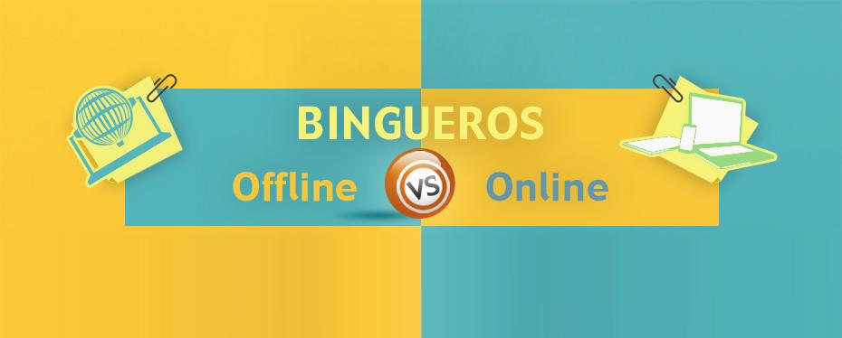 Las diferencias entre los bingueros online y offline.